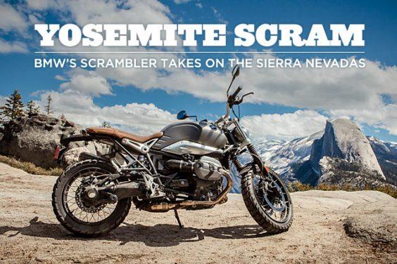 YOSEMITE SCRAM. BMW's New Scrambler Takes On The Sierra Nevadas